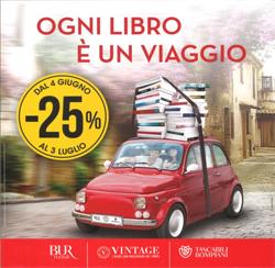 Ogni libro è un viaggio: Bur, Rizzoli, Vintage e Bompiani tascabili al 25% di sconto fino al 4 luglio!